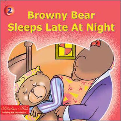 Browny Bear Sleeps Late At Night