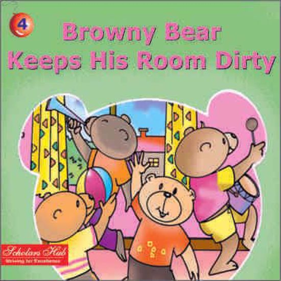 Browny Bear Keeps His Room Dirty