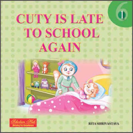 Cuty is late to school