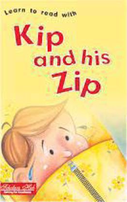 Kip And His Zip