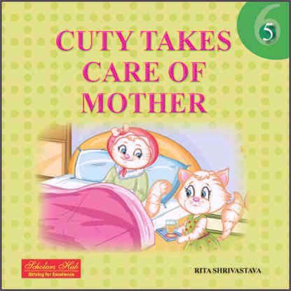 Cuty Takes Care Of Mother