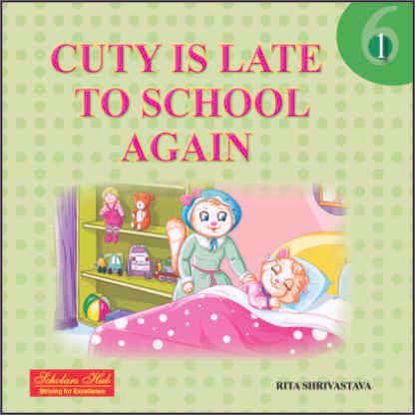 Cutey Is Late To School