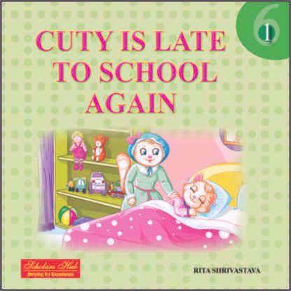 cuty-is-late-to-school